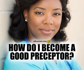 10 Essential Tips for New Grad Preceptors