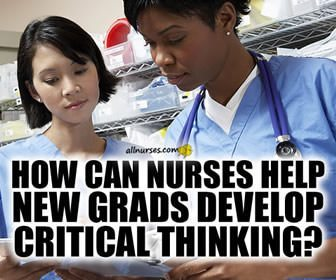 Why Do New Grads Lack Critical Thinking Skills?