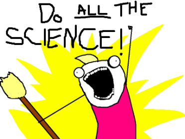 255e7-do-all-the-science.png?w=371&h=278